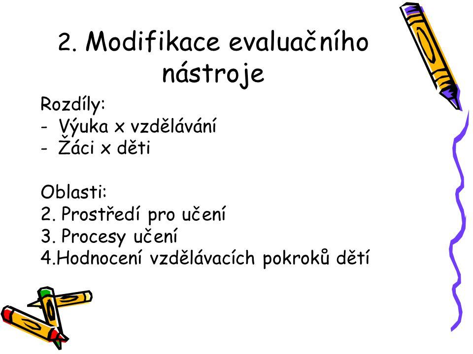2. Modifikace evaluačního nástroje