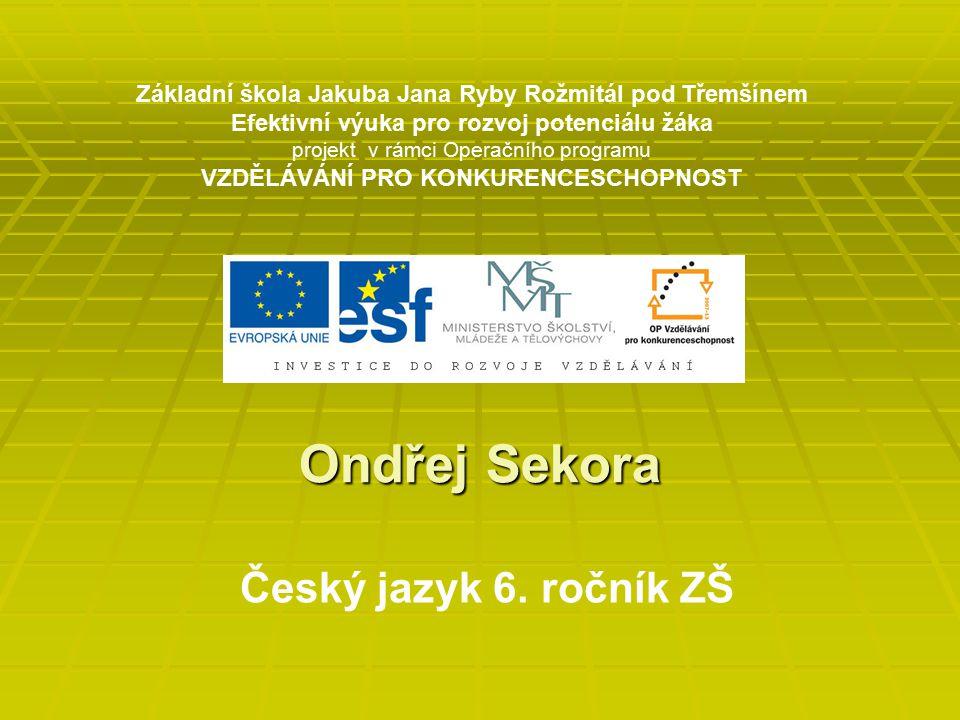Ondřej Sekora Český jazyk 6. ročník ZŠ