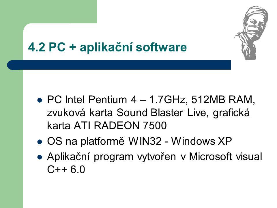 4.2 PC + aplikační software
