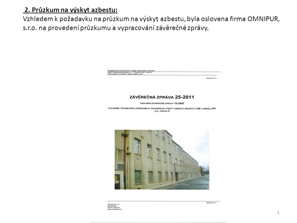 2. Průzkum na výskyt azbestu: