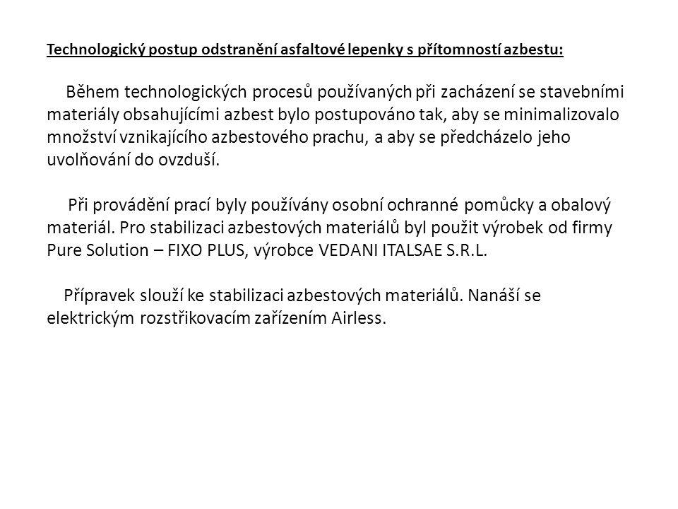 Technologický postup odstranění asfaltové lepenky s přítomností azbestu: