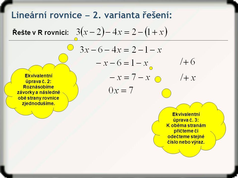 Lineární rovnice ‒ 2. varianta řešení: