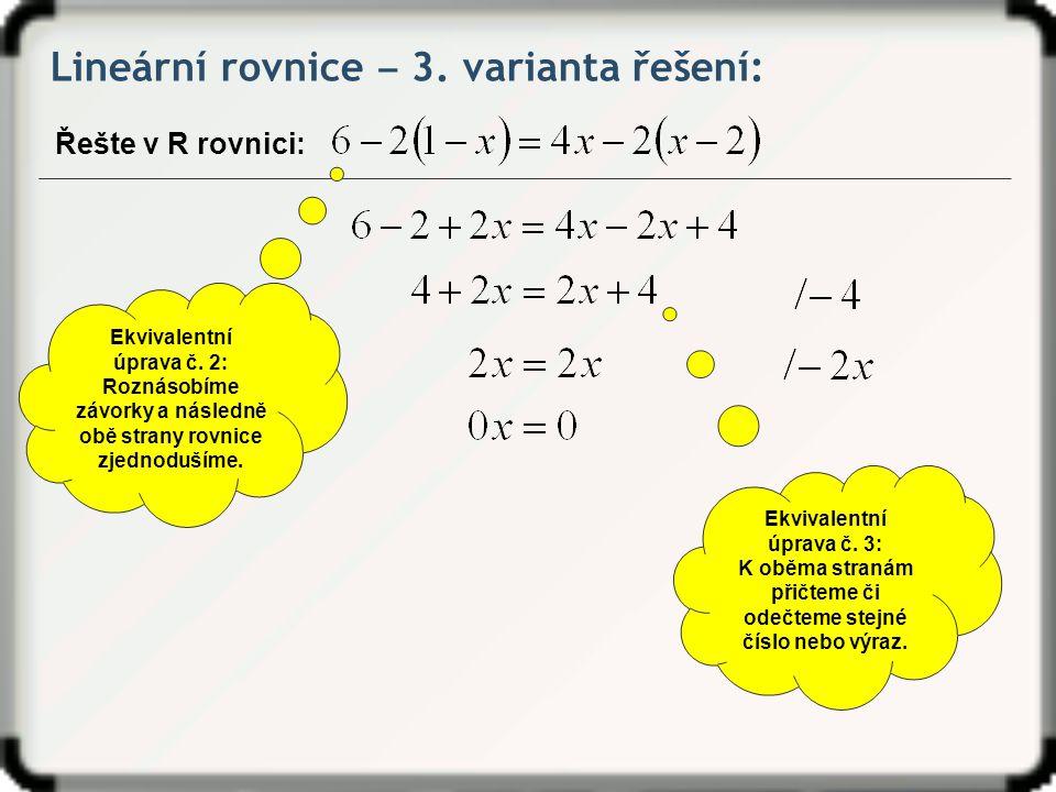 Lineární rovnice ‒ 3. varianta řešení: