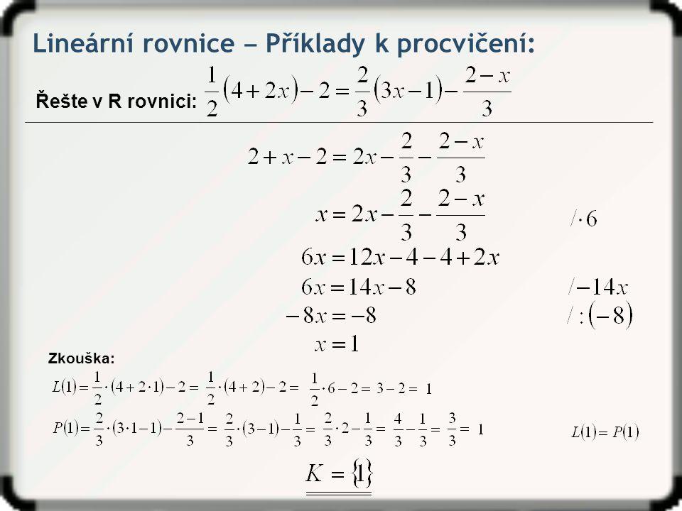 Lineární rovnice ‒ Příklady k procvičení: