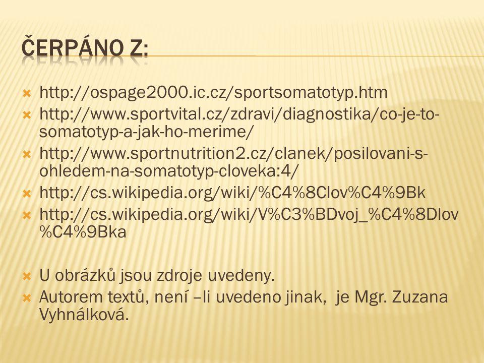 Čerpáno z: http://ospage2000.ic.cz/sportsomatotyp.htm