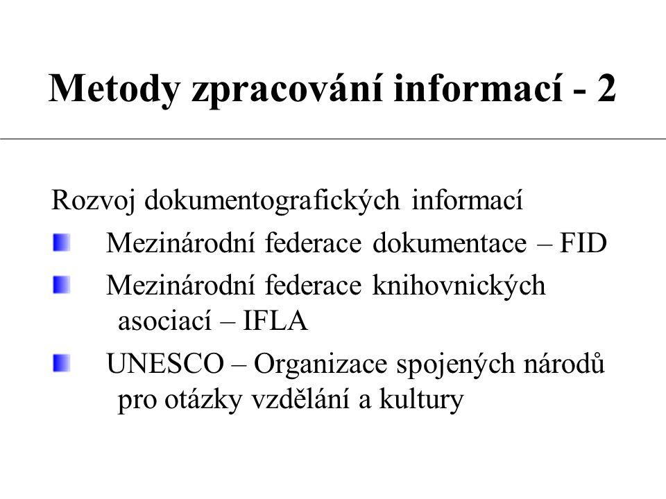 Metody zpracování informací - 2