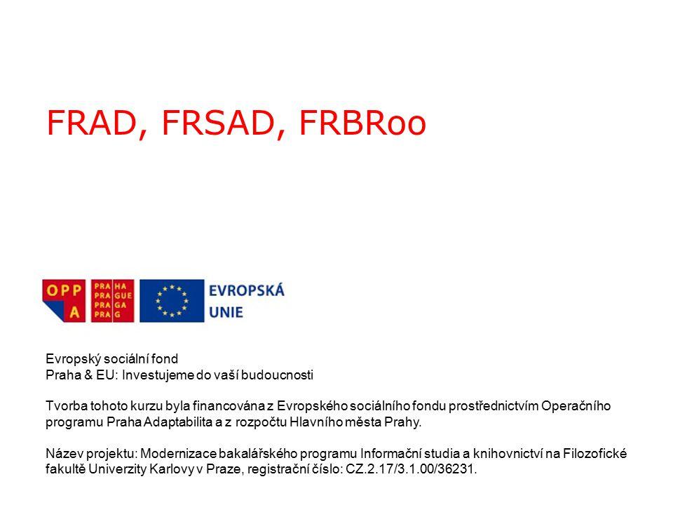 FRAD, FRSAD, FRBRoo Evropský sociální fond