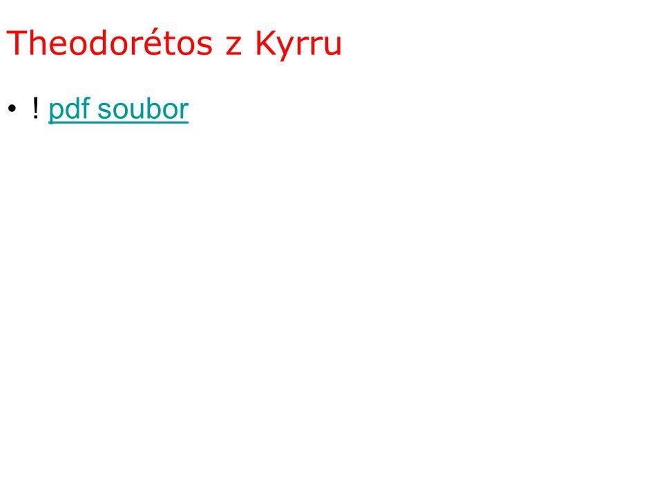 Theodorétos z Kyrru ! pdf soubor