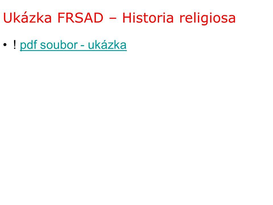 Ukázka FRSAD – Historia religiosa