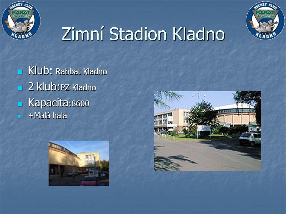 Zimní Stadion Kladno Klub: Rabbat Kladno 2 klub:PZ Kladno