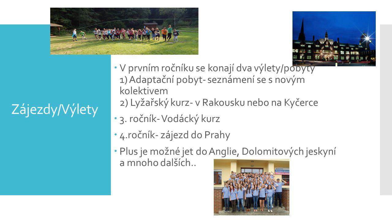V prvním ročníku se konají dva výlety/pobyty 1) Adaptační pobyt- seznámení se s novým kolektivem 2) Lyžařský kurz- v Rakousku nebo na Kyčerce