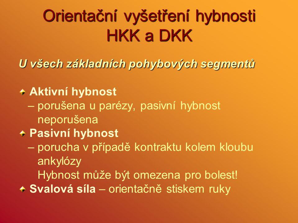 Orientační vyšetření hybnosti HKK a DKK