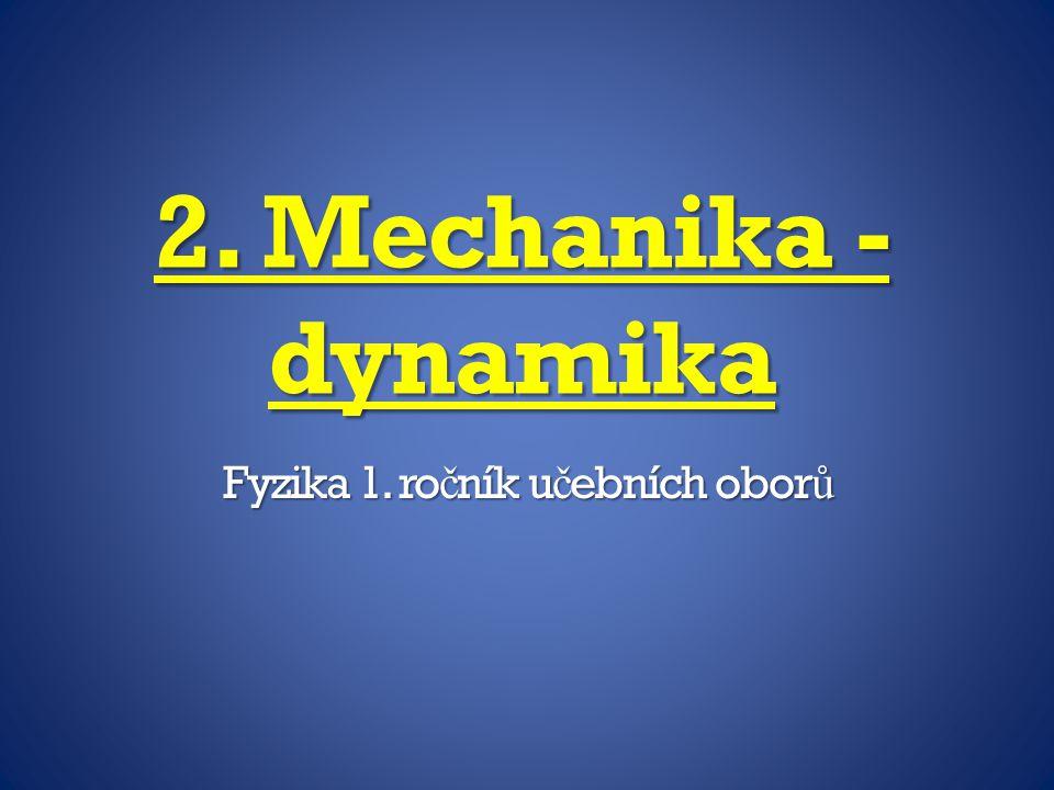 Fyzika 1. ročník učebních oborů