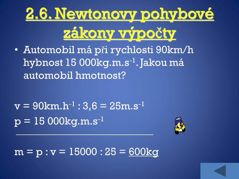 2.6. Newtonovy pohybové zákony výpočty
