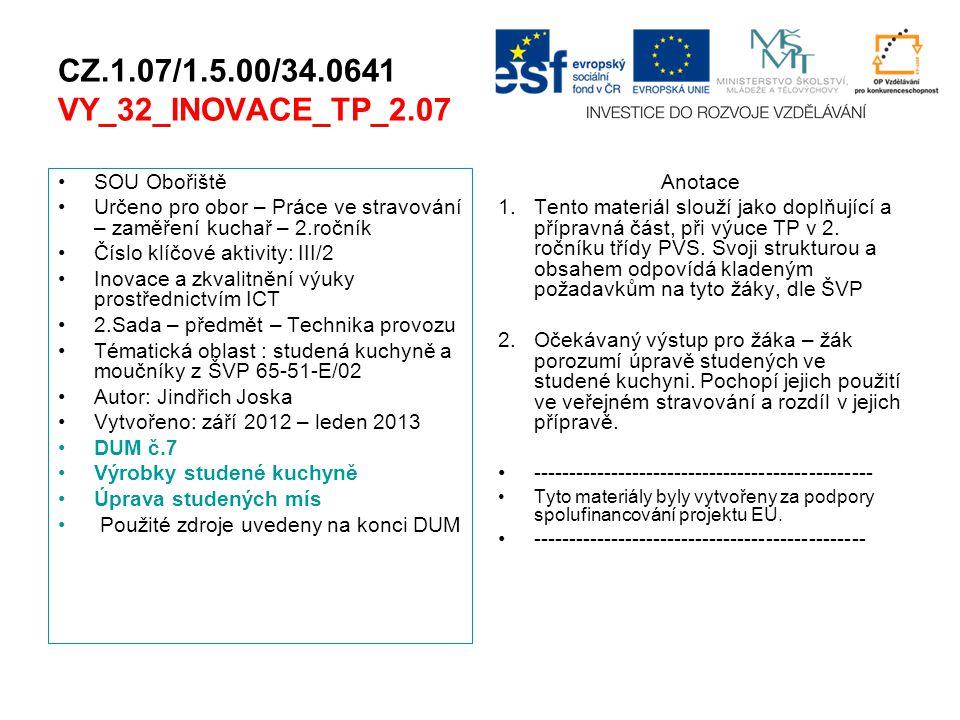 CZ.1.07/1.5.00/34.0641 VY_32_INOVACE_TP_2.07 SOU Obořiště