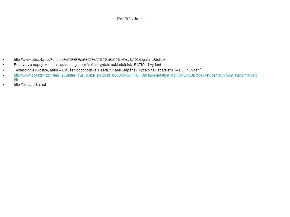 Použité zdroje: http://www.obrazky.cz/ q=oblo%C5%BEen%C3%A9%20m%C3%ADsy%20fotogalerie&fulltext.