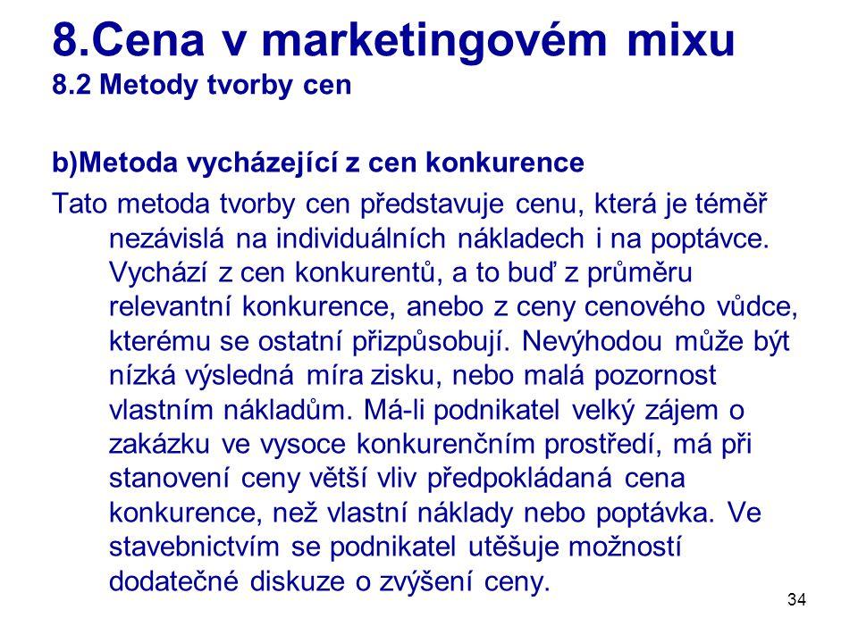 8.Cena v marketingovém mixu 8.2 Metody tvorby cen
