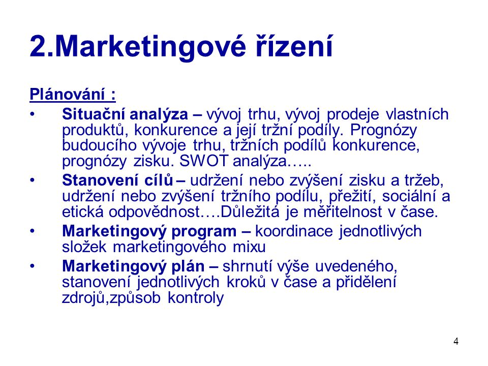 2.Marketingové řízení Plánování :