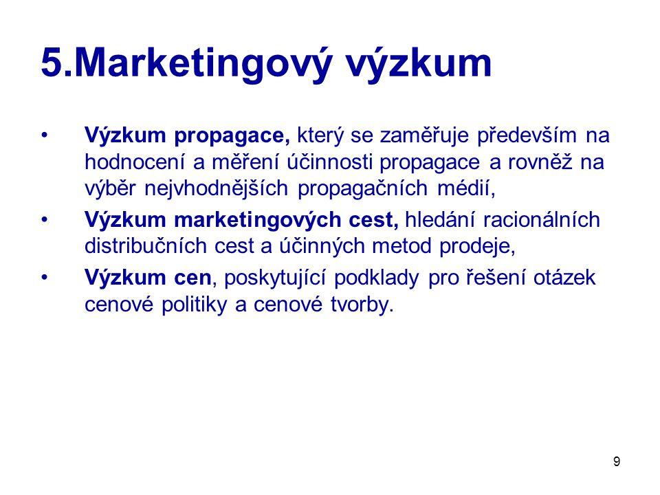 5.Marketingový výzkum