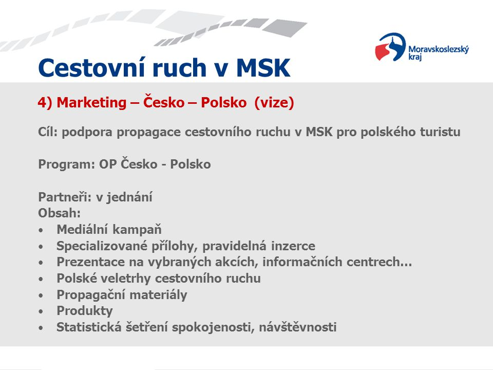 4) Marketing – Česko – Polsko (vize)