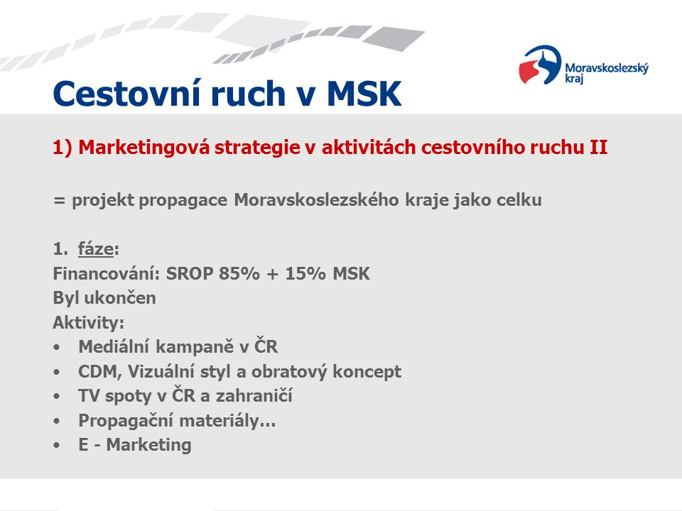 1) Marketingová strategie v aktivitách cestovního ruchu II