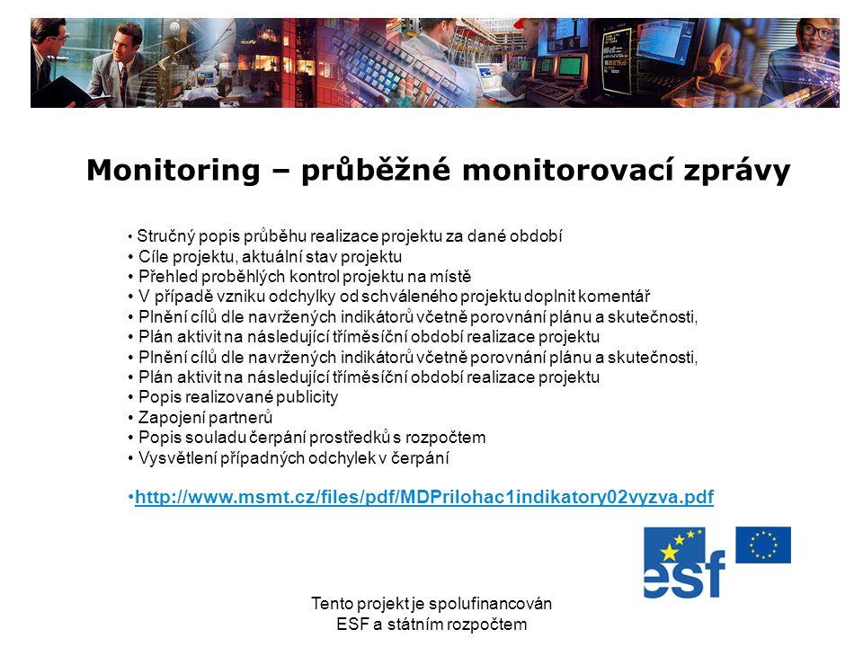 Monitoring – průběžné monitorovací zprávy