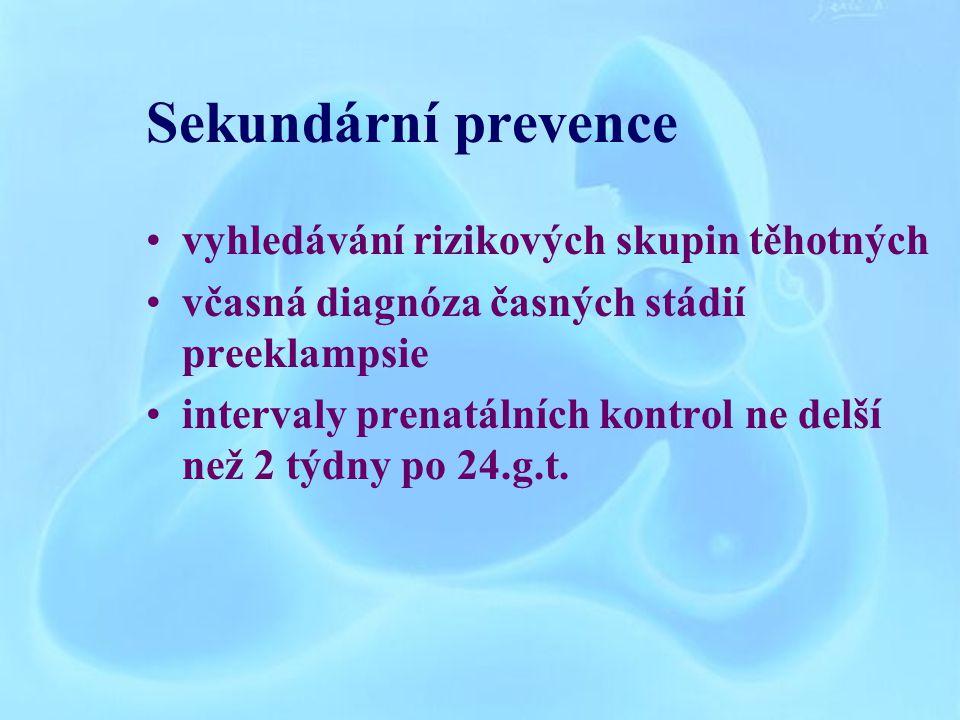 Sekundární prevence vyhledávání rizikových skupin těhotných