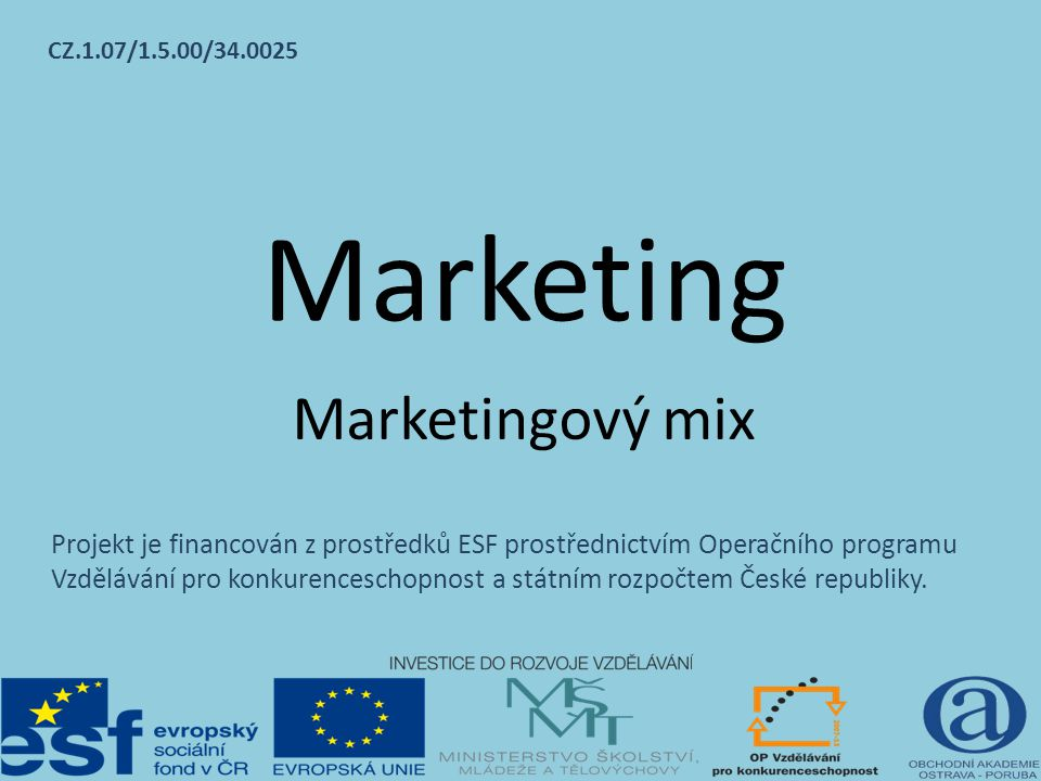 Marketing Marketingový mix