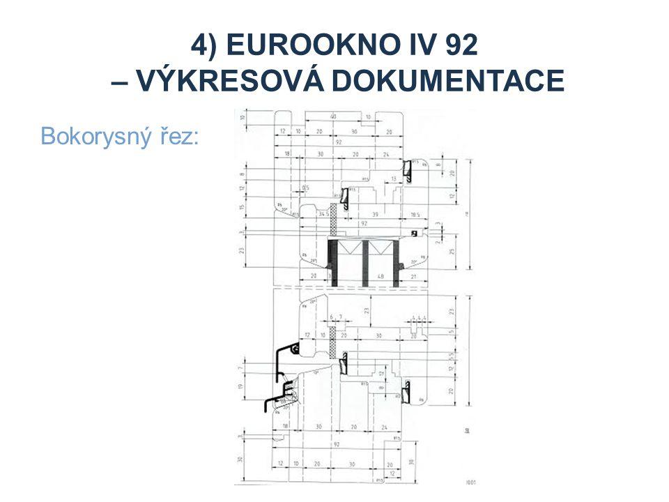 4) Eurookno iv 92 – výkresová dokumentace