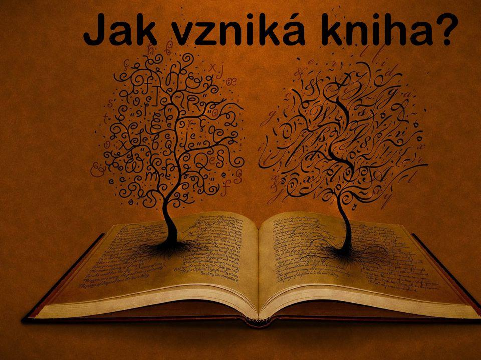 Jak vzniká kniha