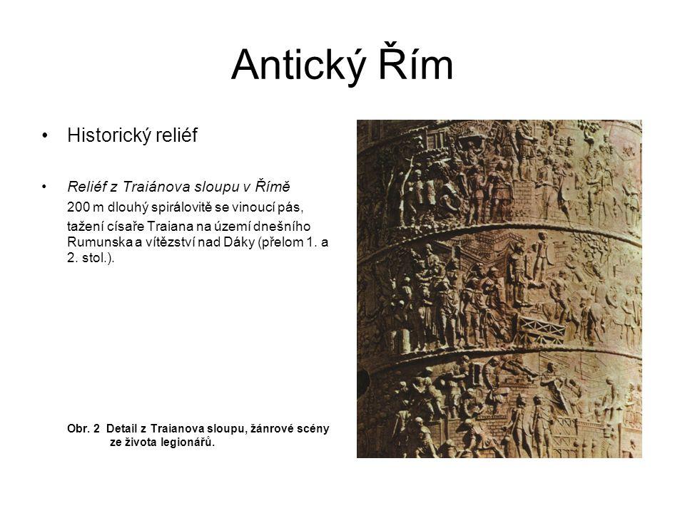 Antický Řím Historický reliéf Reliéf z Traiánova sloupu v Římě