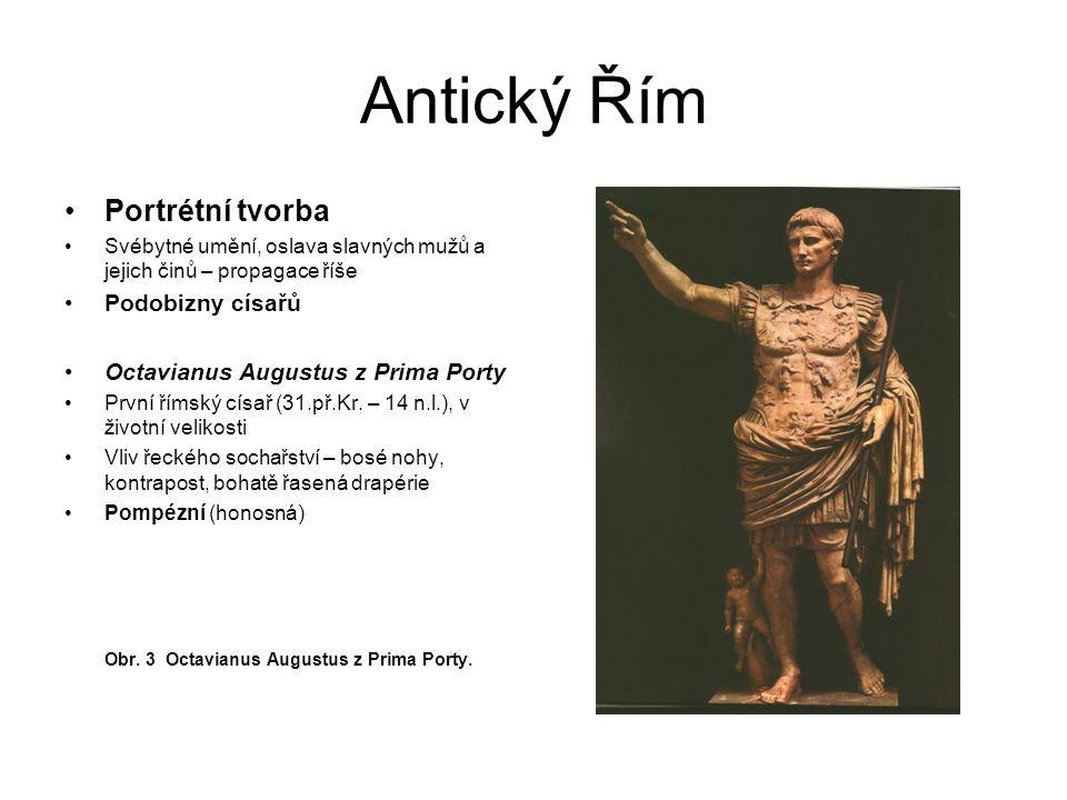 Antický Řím Portrétní tvorba Podobizny císařů