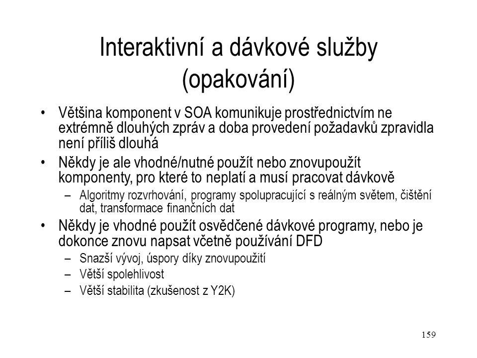 Interaktivní a dávkové služby (opakování)