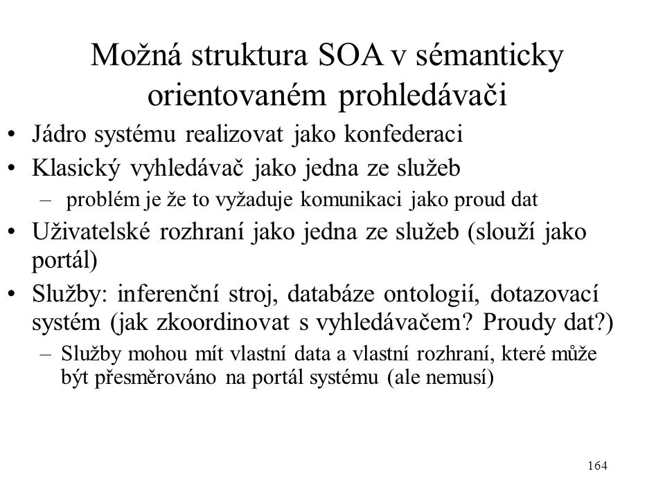 Možná struktura SOA v sémanticky orientovaném prohledávači