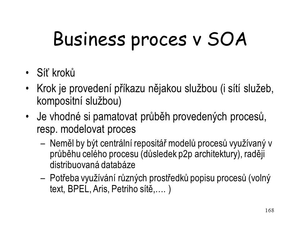 Business proces v SOA Síť kroků