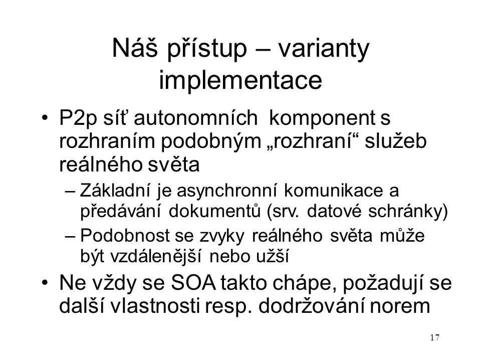 Náš přístup – varianty implementace