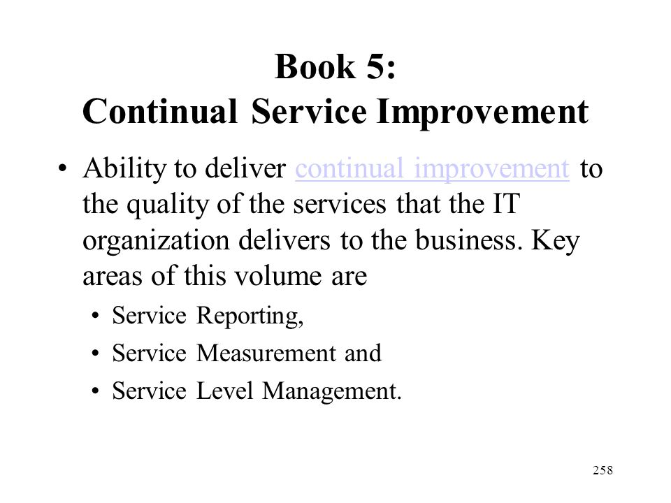 Book 5: Continual Service Improvement