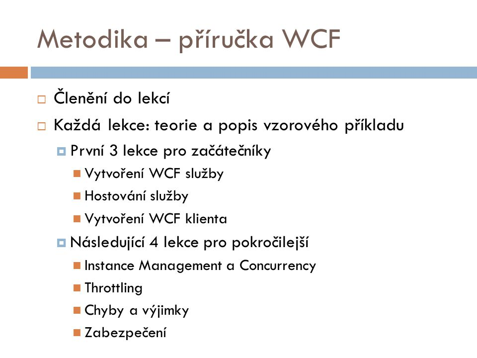 Metodika – příručka WCF