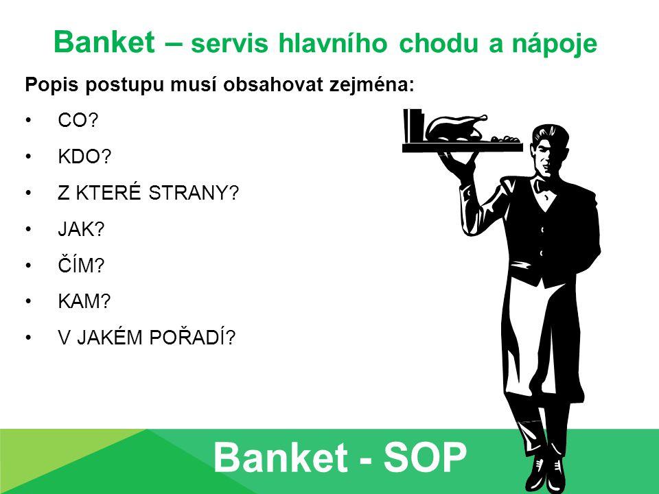 Banket – servis hlavního chodu a nápoje