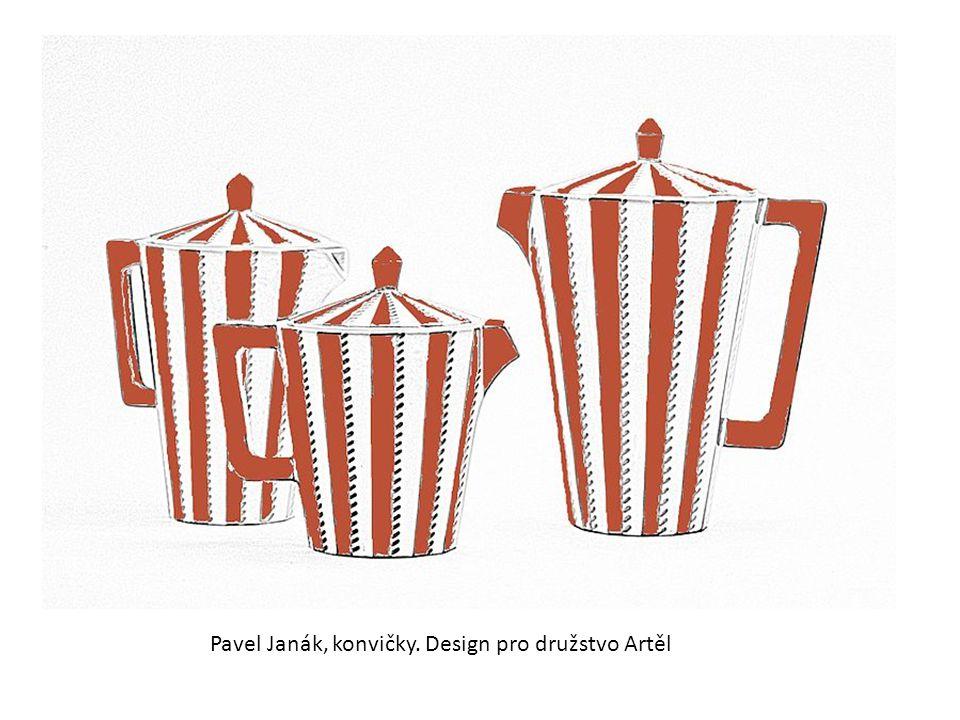 Pavel Janák, konvičky. Design pro družstvo Artěl