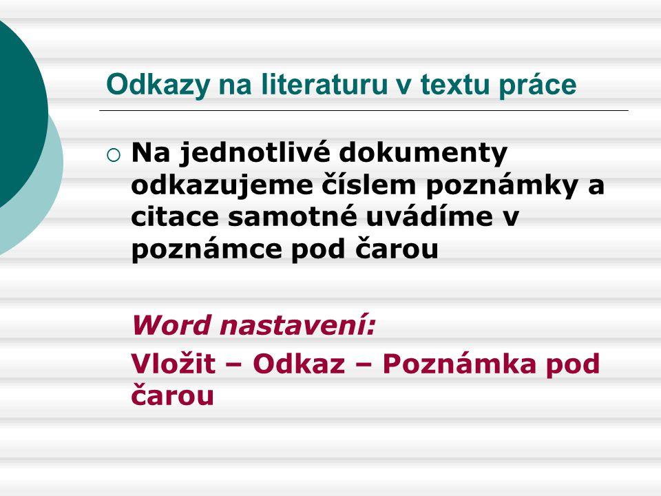 Odkazy na literaturu v textu práce
