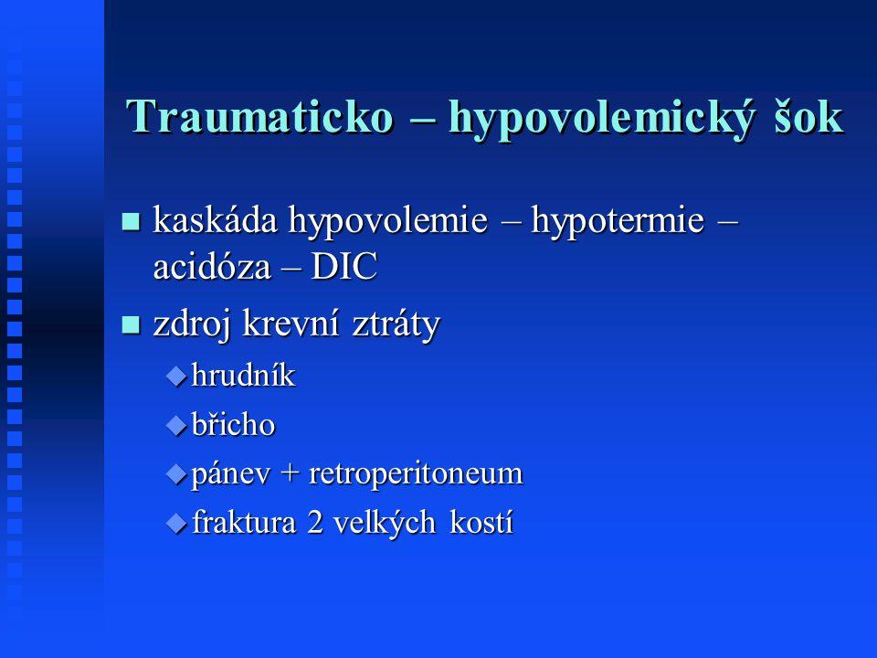 Traumaticko – hypovolemický šok