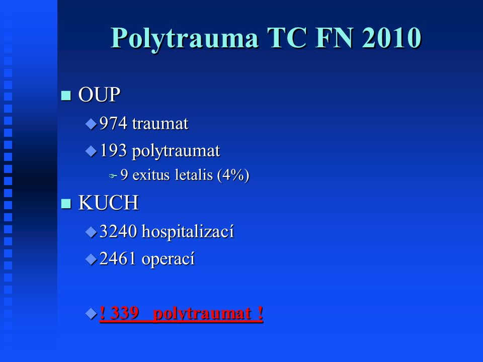 Polytrauma TC FN 2010 OUP KUCH 974 traumat 193 polytraumat