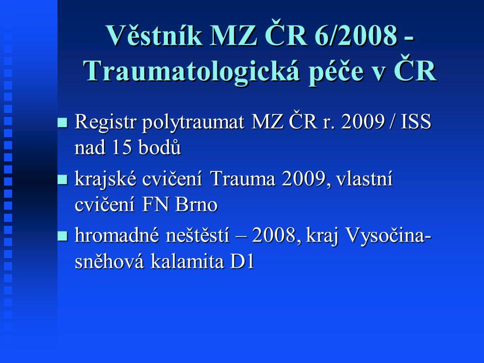 Věstník MZ ČR 6/2008 -Traumatologická péče v ČR