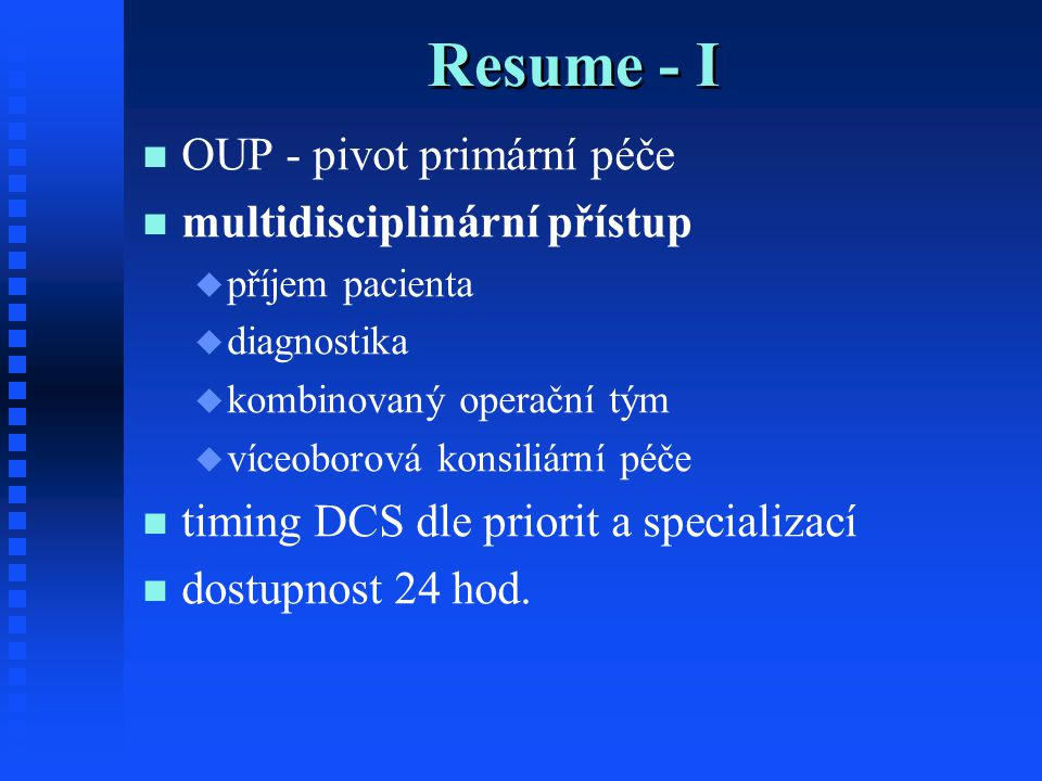 Resume - I OUP - pivot primární péče multidisciplinární přístup