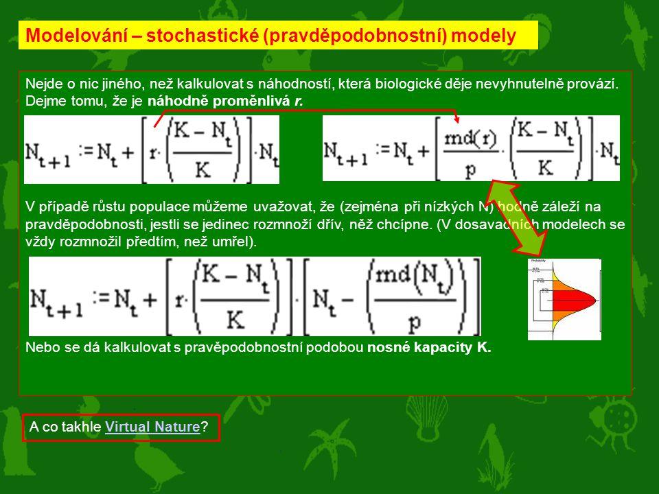 Modelování – stochastické (pravděpodobnostní) modely
