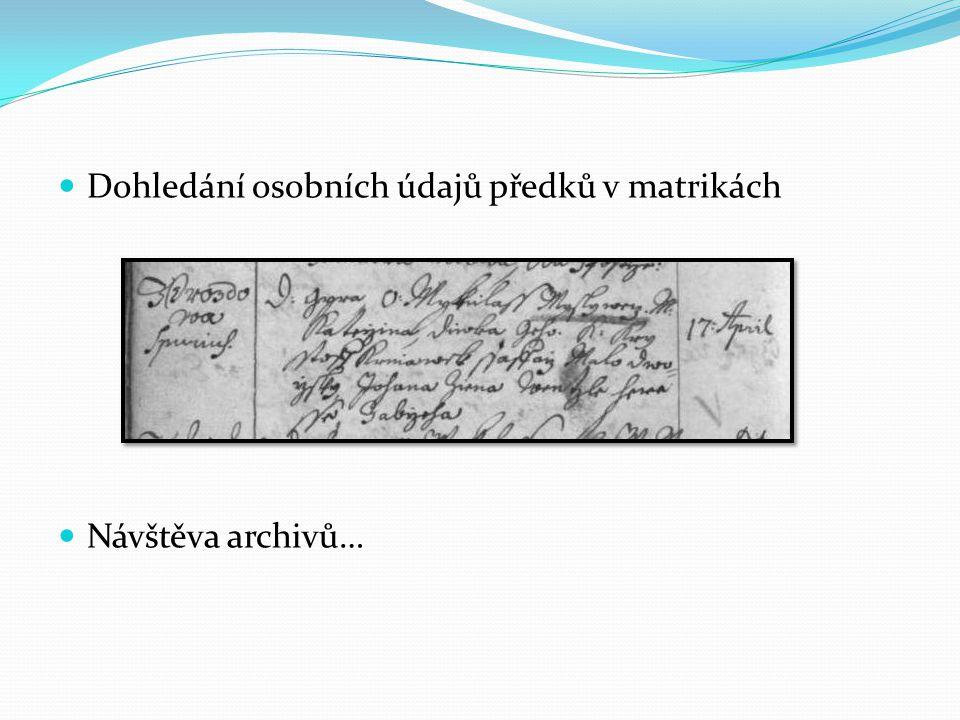 Dohledání osobních údajů předků v matrikách