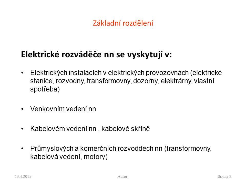 Elektrické rozváděče nn se vyskytují v:
