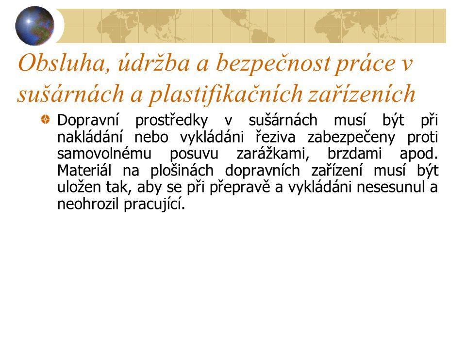 Obsluha, údržba a bezpečnost práce v sušárnách a plastifikačních zařízeních