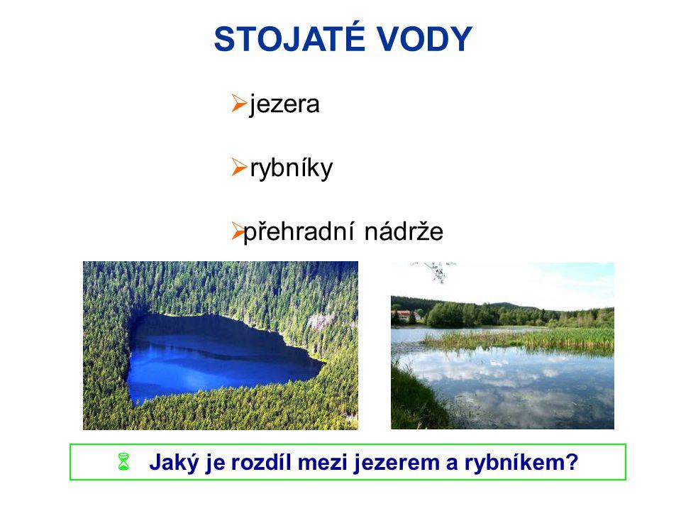  Jaký je rozdíl mezi jezerem a rybníkem